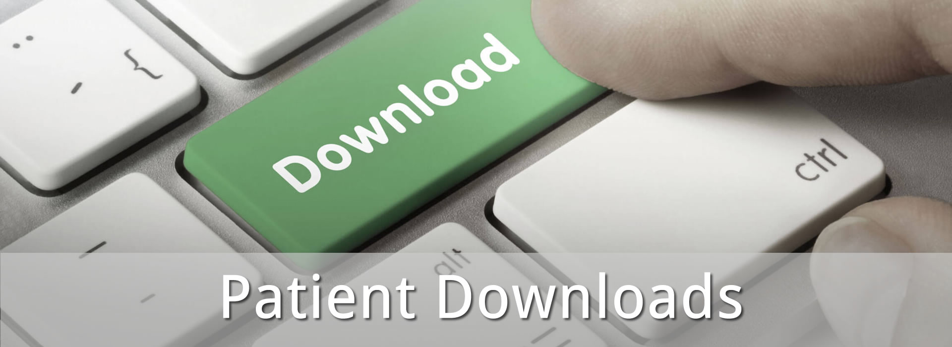 Patient Downloads